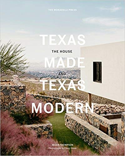 Texas Made Texas Modern